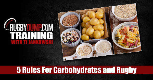 Rugby Nutrition - 5 Rules For Carbohydrates and Rugby