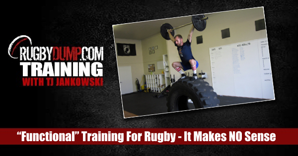 Functional Gym Training for Rugby - Why It Makes No Sense