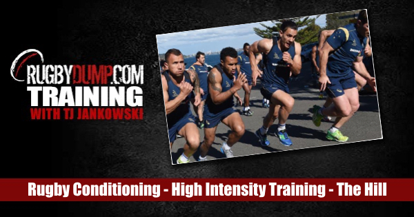 Rugby Conditioning - High Intensity Training: The Hill