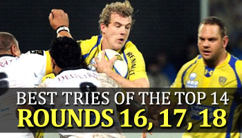 Best Tries of the Top 14 - Rounds 16, 17, and 18