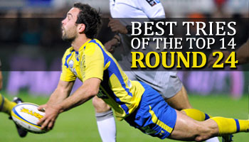 Best Tries of the Top 14 - Round 24