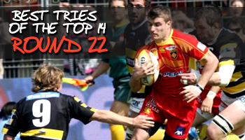 Best tries of the Top 14 - Round 22