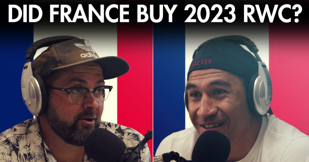 Scotty and Mils on how France managed to get the 2023 RWC