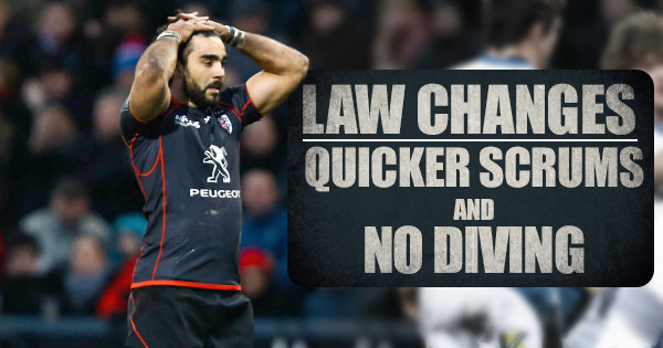 Quicker Scrums and No More Diving: The New Law Changes We All Wanted To See