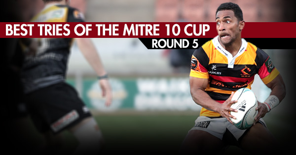 Best tries of the Mitre 10 Cup - Round 5