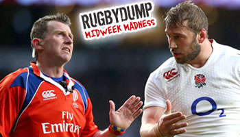 Midweek Madness - Nigel Owens puts Chris Robshaw in his place