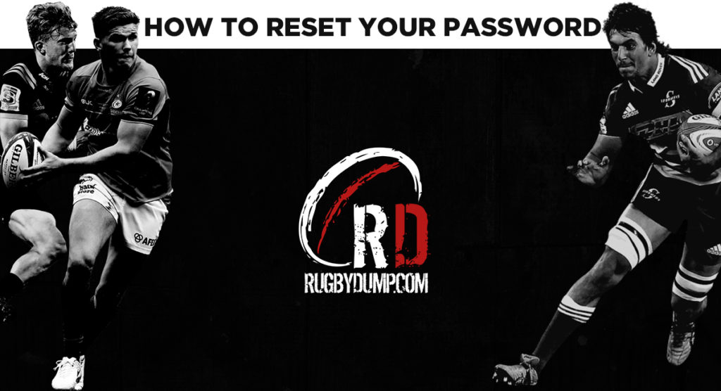 Rugbydump relaunch: How to reset your password