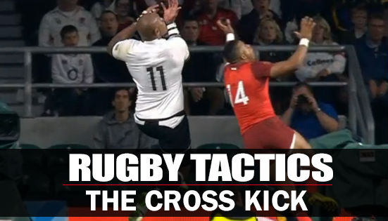Rugby Tactics: The Cross Kick