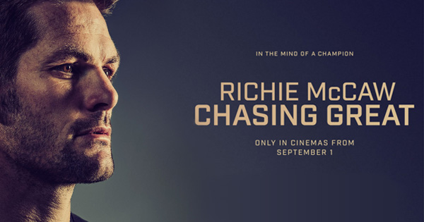 New Richie McCaw documentary CHASING GREAT looks epic
