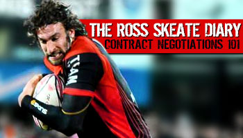 The Ross Skeate Diary - Contract Negotiations 101