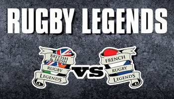WIN tickets to watch British and Irish Legends Vs French Rugby Legends