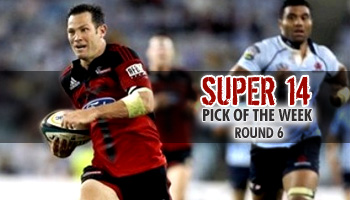 Super 14 Pick of the Week - Round 6