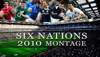 Six Nations 2010 Highlights Montage
