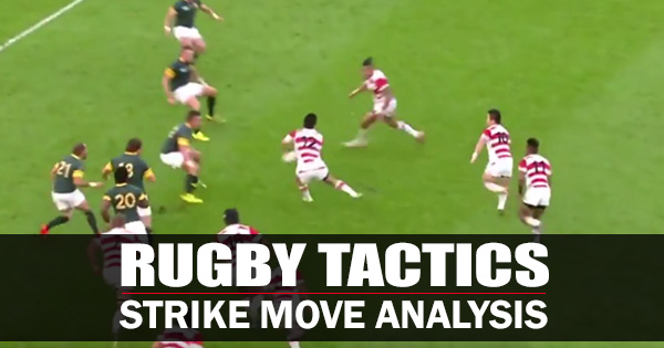 Rugby Tactics: Strike Move Analysis looking at Japan, Australia and the Reds