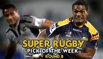 Super Rugby Pick of the Week - Round 8