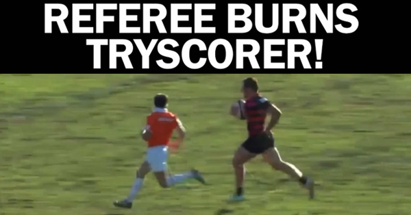 Midweek Madness - Referee Burns Tryscorer!