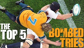Midweek Madness - The Top 5 Bombed Tries of All Time