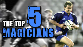 The Top 5 Rugby Magicians of All Time