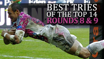 Best Tries of the Top 14 - Rounds 8 and 9