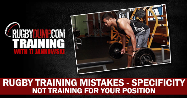 Rugby Training Mistakes: Specificity - Not Training For Your Position