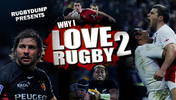 Why I Love Rugby 2